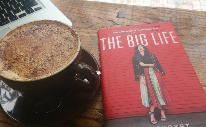 {Book Review} The Big Life by Ann Shoket